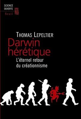 vignette de 'Darwin hérétique (Lepeltier, Thomas)'
