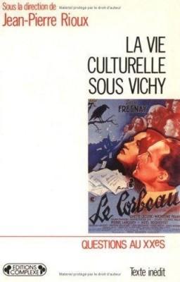 """Afficher """"La vie culturelle sous Vichy"""""""