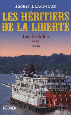 """Afficher """"Les Créoles n° 2 Les héritiers de la liberté"""""""