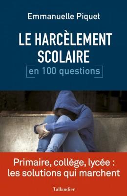 """Afficher """"Le harcèlement scolaire en 100 questions"""""""