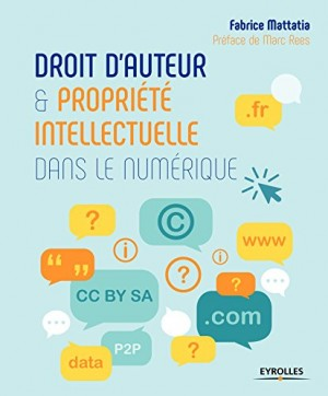 """Afficher """"Droit d'auteur et propriété intellectuelle dans le numérique"""""""