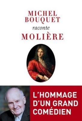 """Afficher """"Michel Bouquet raconte Molière"""""""