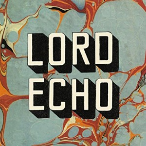 vignette de 'Harmonies (Lord Echo)'