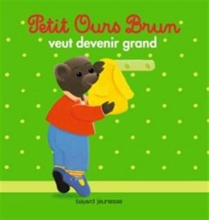 """Afficher """"Petit Ours brun Petit Ours brun veut devenir grand"""""""