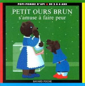 """Afficher """"PETIT OURS BRUN S'AMUSE A FAIRE PEUR"""""""