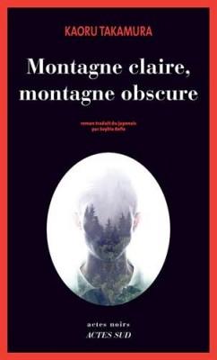 """Afficher """"Montagne claire, montagne obscure"""""""