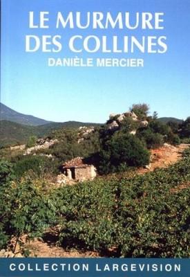 """Afficher """"Le Murmure des collines"""""""