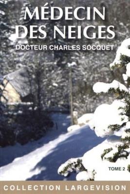 """Afficher """"Médecin des neiges n° 2 Médecin des neiges - tome I, partie 2"""""""