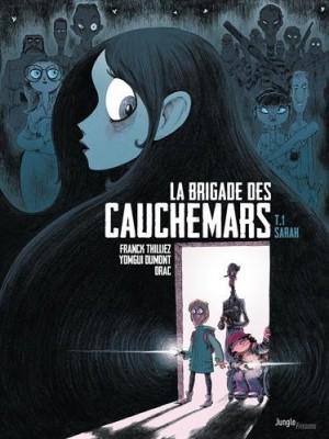 """Afficher """"La brigade des cauchemars n° 1 Sarah"""""""