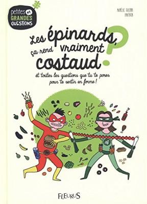 vignette de 'épinards, ça rend vraiment costaud ? (Les) (Aurélie Guerri)'