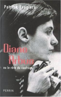 """Afficher """"Diane Arbus ou le rêve du naufrage"""""""