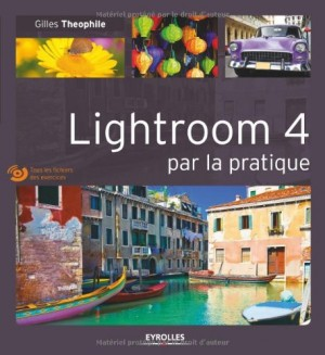 "Afficher ""Lightroom 4 par la pratique"""
