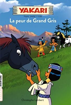 "Afficher ""Yakari n° 3La peur de Grand Gris"""