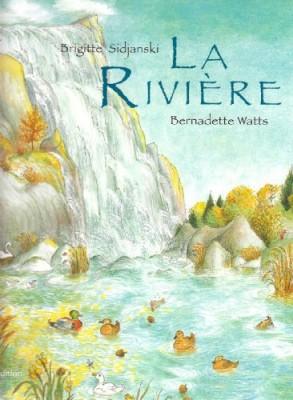 vignette de 'La rivière (Brigitte Sidjanski)'