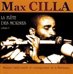 vignette de 'La flûte des mornes, vol. 1 (Max Cilla)'