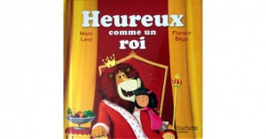 """Afficher """"Heureux comme un roi"""""""