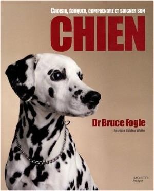 "Afficher ""Choisir, éduquer, comprendre et soigner son chien"""
