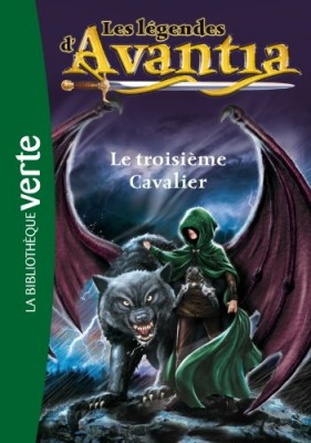 """Afficher """"Les légendes d'Avantia n° 2<br /> Le troisième cavalier"""""""