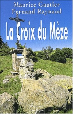 """Afficher """"La croix du Mèze"""""""