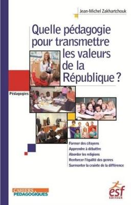 """Afficher """"Quelle pédagogie pour transmettre les valeurs de la République ?"""""""