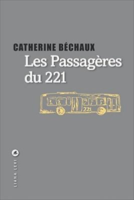vignette de 'Les passagères du 221 (Catherine Béchaux)'