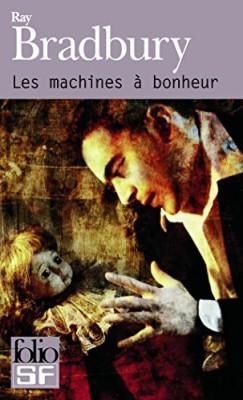 """Afficher """"Les machines à bonheur"""""""