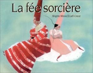 """Afficher """"La fée sorcière"""""""