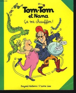 "Afficher ""Tom-Tom et Nana n° 15 Ça va chauffer !"""