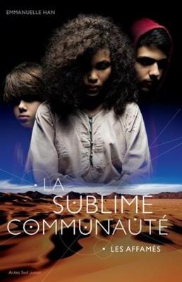 """Afficher """"La sublime communauté n° 1 Les affamés"""""""