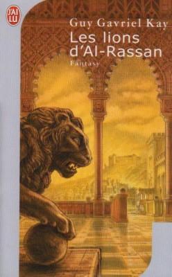 """Afficher """"Les lions d'Al-Rassan"""""""