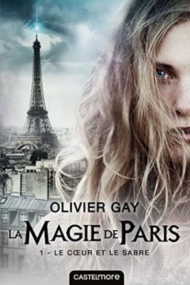 """Afficher """"La magie de Paris n° Tome 1 Le coeur et le sabre"""""""