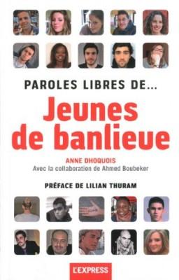 """Afficher """"Paroles libres de... jeunes de banlieue"""""""