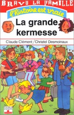 "Afficher ""Bravo la famille La grande kermesse"""