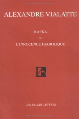 """Afficher """"Kafka ou L'innocence diabolique"""""""