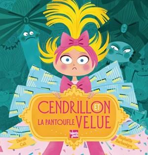 """Afficher """"Cendrillon et la pantoufle velue"""""""