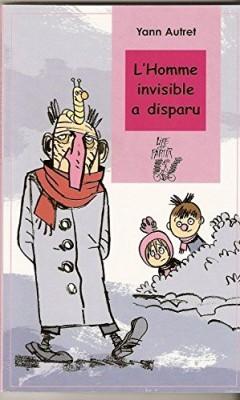 """Afficher """"L'homme invisible a disparu"""""""