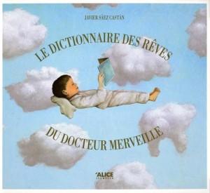 """Afficher """"Le dictionnaire des rêves du docteur Merveille"""""""