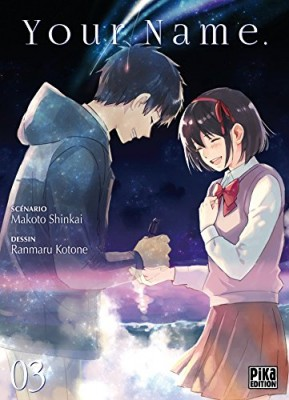 """Afficher """"Your Name. n° 3 Tome 3"""""""