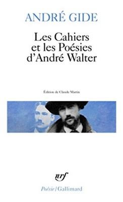 """Afficher """"Les Cahiers et les Poésies d'André Walter"""""""