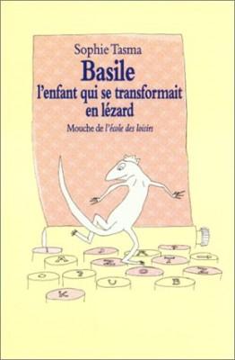"""Afficher """"Basile, l'enfant qui se transformait en lézard"""""""