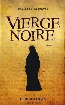 """Afficher """"Vierge noire"""""""