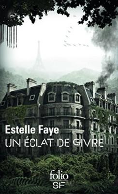vignette de 'Un éclat de givre (Estelle Faye)'