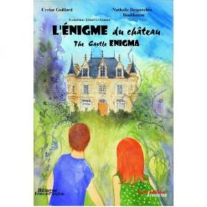 vignette de 'L'énigme de.... n° 1<br /> L'énigme du château (Cyriac Guillard)'