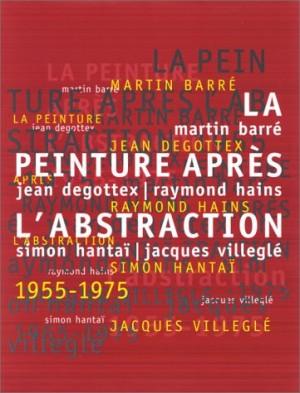"""Afficher """"La Peinture après l'abstraction"""""""