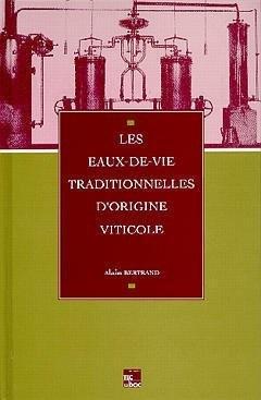"""Afficher """"Les eaux-de-vie traditionnelles d'origine viticole"""""""