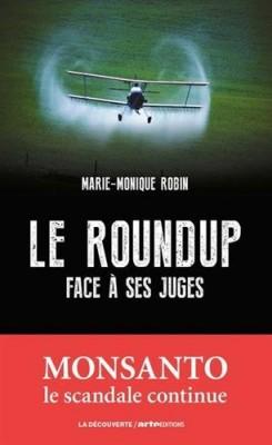 """Afficher """"Le Roundup face à ses juges"""""""