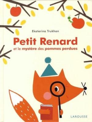 """Afficher """"Petit Renard et le mystère des pommes perdues"""""""
