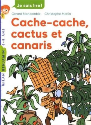 """Afficher """"Les enquêtes fabuleuses de FFF, le fameux Félix File-Filou Cache-cache, cactus et canaris"""""""