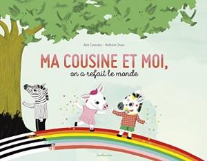 """Afficher """"Ma cousine et moi, on a refait le monde"""""""