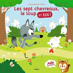 """Afficher """"Les sept chevreaux, le loup et toi !"""""""